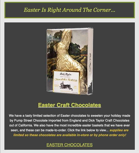 Here's an image from our latest newsletter... be sure to check out our limited selection Easter chocolates, they'll add ...